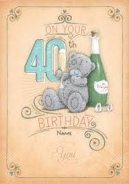 me to you cards 40th birthday cards funky pigeon