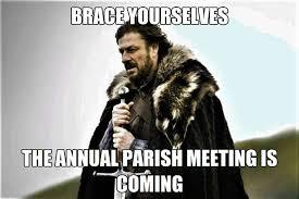 Episcopal Church Memes - it s annual parish meeting time in the episcopal church memes