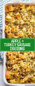 turkey sausage and apple dressing family food on the table