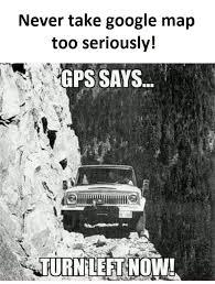 Google Images Funny Memes - google map funny pictures quotes memes funny images funny