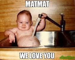 We Love Meme - matmat we love you meme epicurist kid 79417 memeshappen