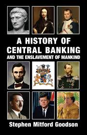 Central Meme - book review a history of central banking and the enslavement of