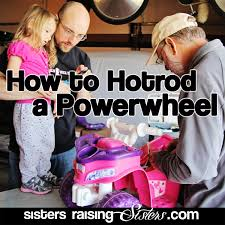 barbie power wheels turning vapid to rapid how to hotrod a power wheels sisters