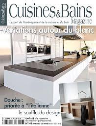 cuisine et bain magazine cuisine et bain magazine 100 images superior cuisine et bain