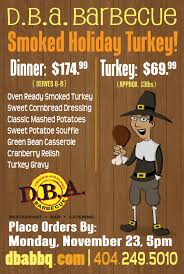 pre order your thanksgiving turkey d b a barbecue