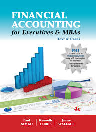 financial accounting for executives u0026 mbas 4e cambridge