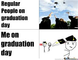 Funny Graduation Memes - graduation day by tyttit meme center