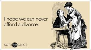 anniversary ecard i we can never afford a divorce anniversary ecard