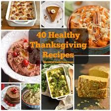40 healthy thanksgiving recipes fitalicious