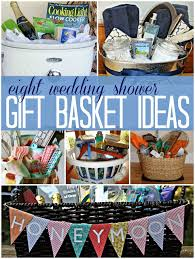 what to put on bridal shower registry 8 wedding bridal shower gift basket ideas a great way to