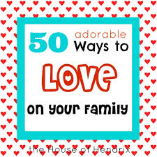 50 adorable ways to on your family the house of