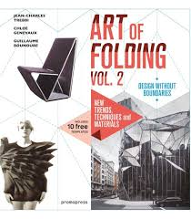 the art of folding vol 2 new trends techniques and materials
