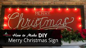 merry christmas sign diy merry christmas sign with marquee lights