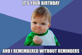 Happy Birthday Memes Funny - top 100 original and hilarious birthday memes