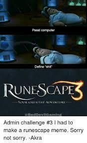 Define A Meme - pssst computer define shit une scape your greatest adventure abad