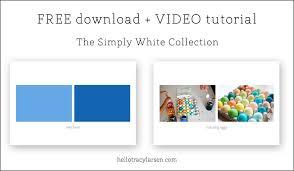 video tutorial a simply white freebie u2014 tracy larsen