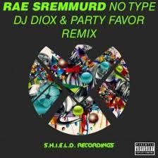 Dj Favor by Sremmurd No Type Dj Diox Favor Remix Uploaded By