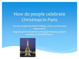how do celebrate in the city of light has