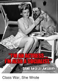 Angela Lansbury Meme - dame angela lansbury class war she wrote meme on me me