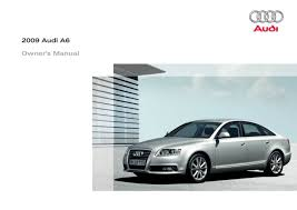 2009 audi a6 s6 u2014 owner u0027s manual u2013 398 pages u2013 pdf