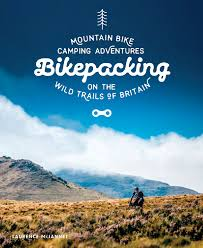 bikepacking book by wild things publishing issuu