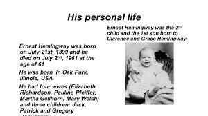 ernest hemingway life biography ernest hemingway ernest miller hemingway ppt video online download