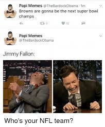 Memes Jimmy - papi memes bardock obama 1m browns are gonna be the next super