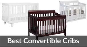Best Baby Convertible Cribs by Top 5 Best Convertible Cribs Reviews 2017 Baby Gear Guide