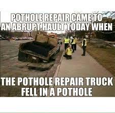 Meme Fail - pothole repair fail meme meme collection