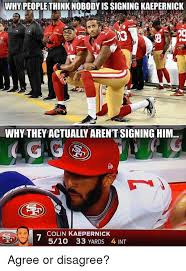 Kapernick Meme - why people think nobody is signing kaepernick 2 why they actually