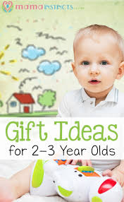 gift ideas for 2 3 year olds instincts