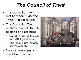 Council Of Trent Reforms Define The Word Reform Ppt