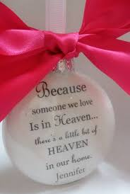 loved one memorial ornament because someone we love is in