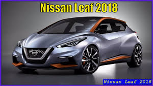 nissan leaf gen 2 new nissan leaf 2018 review price and release date youtube