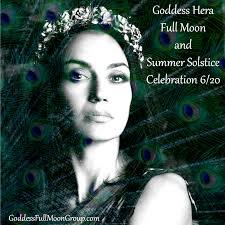 goddess hera full moon and summer solstice celebration june 20