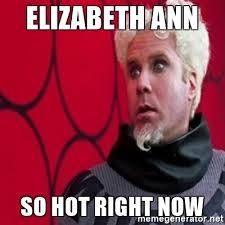 Mugatu Meme - elizabeth ann so hot right now mugatu meme generator