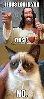 Jesus Cat Meme - jesus loves you grumpy cat know your meme