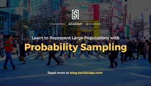 probability sampling how to represent large populations socialcops