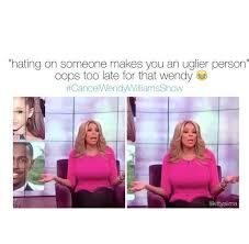 Wendy Williams Memes - in case you missed twitter drags wendy williams for body shaming