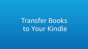 amazon in help transfer from a computer to your kindle