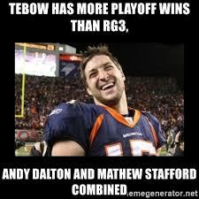 Rg3 Meme - tebow has more playoff wins than rg3 andy dalton and mathew
