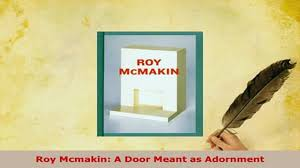 download roy mcmakin a door meant as adornment read online video