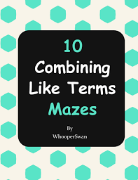 combining like terms maze by bios444 teaching resources tes
