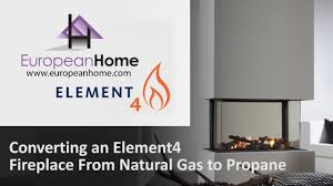 converting your element4 fireplace from natural gas to propane on