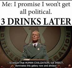 Political Memes - great memes from the movie starship troopers