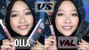 Lipstik Zaskia Adya Mecca val by valerie versus olla by olla ramlan review liquid