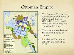 Ottoman Empirr Ottoman Empire The Ottoman Empire Also Called Osmanian Empire Or