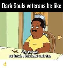Dark Souls Memes - 25 best memes about dark souls dark souls memes