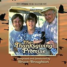 bruce broughton the thanksgiving promise original television