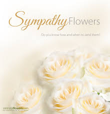 how to send flowers to someone sympathy flowers what when to send them